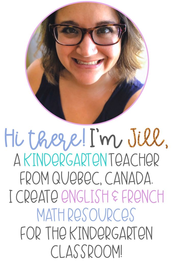 Image of teacher (Jill). Text: Hi there! I'm Jill, a kindergarten teacher from Quebec, Canada. I create English & French math resources for the kindergarten classroom!